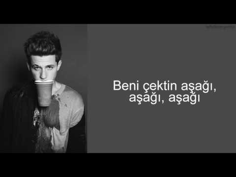 Charlie Puth - Dangerously (Türkçe Çeviri) [Nine Track Mind]