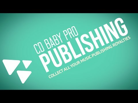 CD Baby Pro Publishing Administration - Collect All Your Music Publishing Royalties