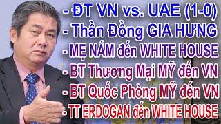 LS HOÀNG DUY HÙNG | Chúc mừng ĐT VN vs. UAE (1-0) | Sự thật về MẸ NẤM đến WHITE HOUSE