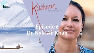 "Ep 6: Featuring Dr. Nyla Ali Khan - ""Kashmiri: Beyond Conflict"""