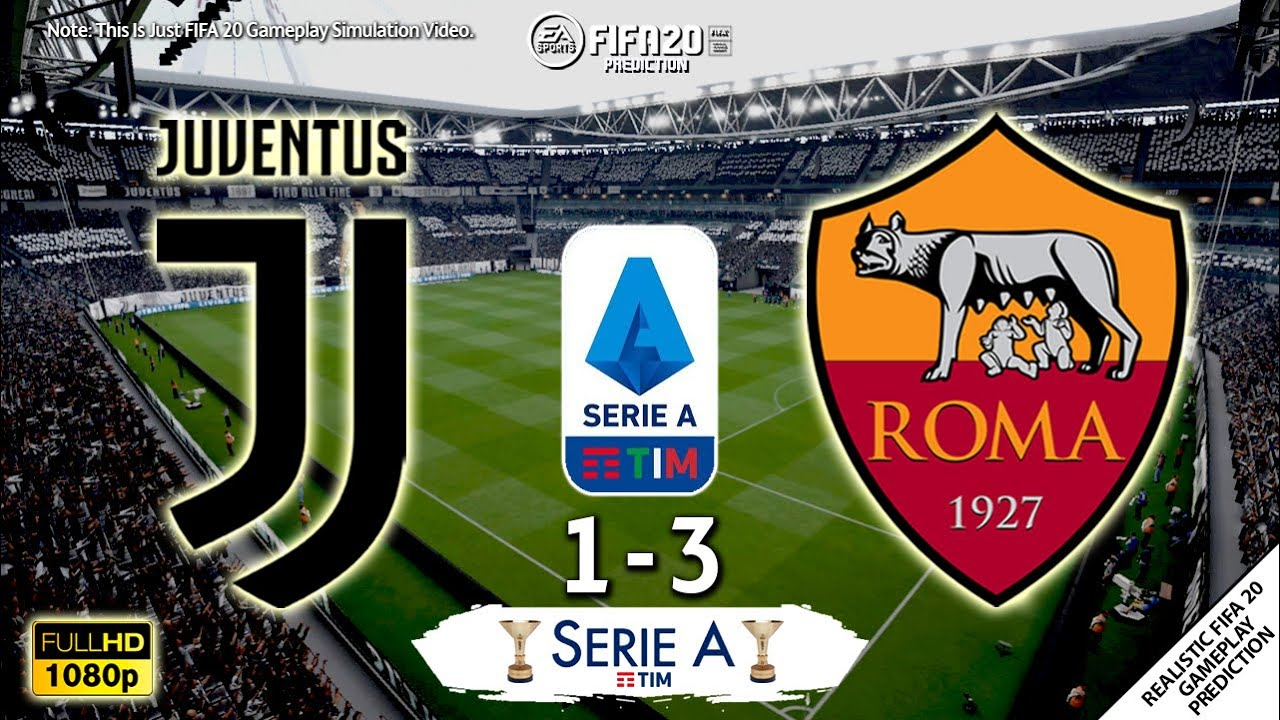 Juventus Vs As Roma 1 3 Serie A 2019 20 Matchday 38 02 08 2020 Fifa 20 Simulation Youtube