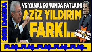 Fenerbahçe'de Bomba Son Dakika Gelişmesi! Aziz Yıldırım..