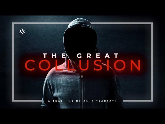 Amir Tsarfati: The Great Collusion