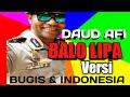Lagu Bugis Balo Lipa Versi Bugis Indonesia Cover Daud Afi  Mp3 - Mp4 Download