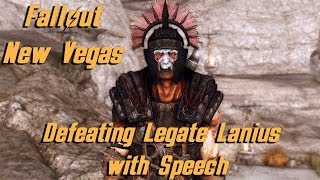Defeating Legate Lanius with Speech - Fallout New Vegas