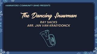 The Dancing Snowman - Hannaford Community Band