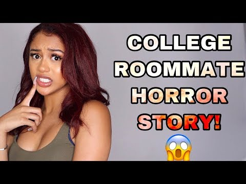 STORYTIME: COLLEGE ROOMMATE HORROR STORY: THEY TRIED TO JUMP ME!!!
