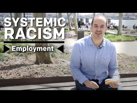 What Is Systemic Racism? - Employment