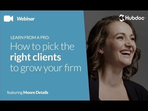 Learn from a pro: How to pick the right clients to grow your firm with Jennifer Moore