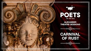 Poets of the Fall feat. Triosis+ - Carnival of Rust (Alexander Theatre Sessions / Episode 12)