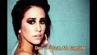 Dev #1 feat. Mr. Slapside Remix EXCLUSIVE!