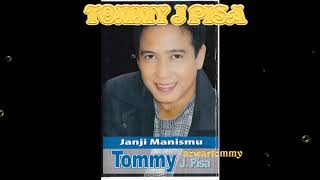 full album kisah sedih TOMMY J PISA