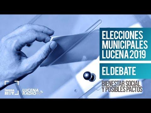 Debate Elecciones Municipales Lucena 2019 (3): Bienestar Social y Pactos