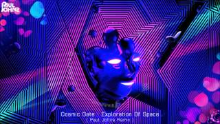 ┌► COSMIC GATE - EXPLORATION OF SPACE ( PAUL JOHNS EXTENDED MIX ) FULL [HD]