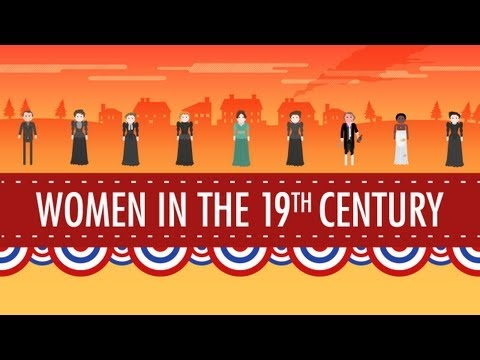 Women in the 19th Century: Crash Course US History #16 streaming vf