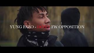 Yung Fazo - Don't fw opp [Official MV] Dir| TimelessVision