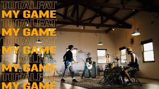 TOTALFAT - My Game(MV)