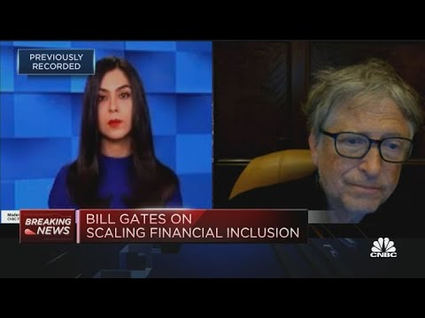 Bill Gates explains why digital financial inclusion should be 'universal'