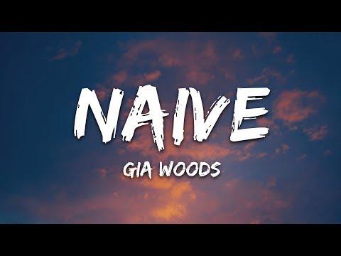 Gia Woods - Naive