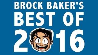 Brock Baker's Best of 2016