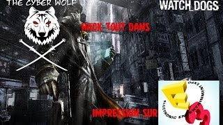 Cyberwolf Hack tout dans Watch Dogs - Impression sur l