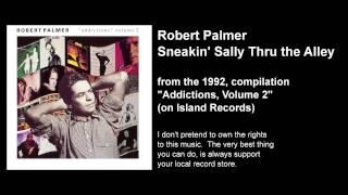 Robert Palmer: Sneakin