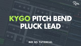 HOW TO MAKE KYGO'S PITCH BEND PLUCK IN MASSIVE