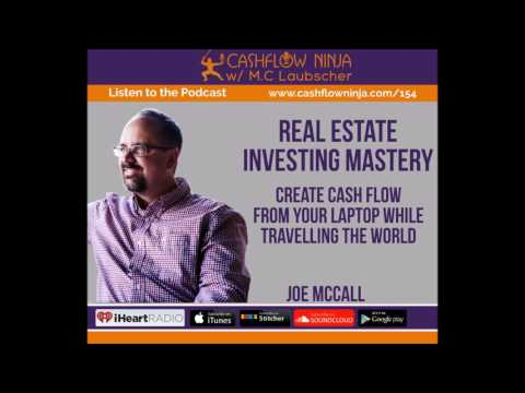 154: Joe McCall: Creating Cash Flow From Your Laptop While T