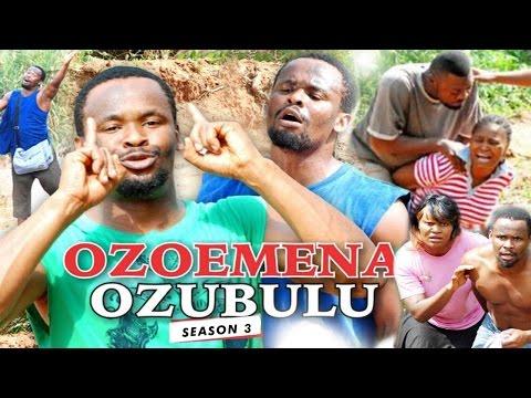 2017 Latest Nigerian Nollywood Movies - Ozoemena Ozubulu 3