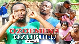 2017 Latest Nigerian Nollywood Movies - Ozoemena Ozubulu 3
