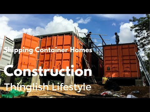 Shipping Container Homes - Construction - Thailand