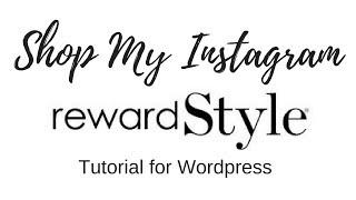 #RewardStyle Tutorial | Shop my #Instagram #Wordpress blog | Fiona McGuire