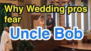 Wedding photographers fear Uncle Bob