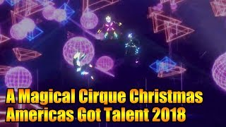 A Magical Cirque Christmas Delivers Stunning Performance Americas Got Talent 2018 Highlight|GTF