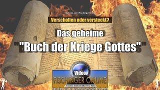 """Jahwe der Kriegsherr: Das geheime """"Buch der Kriege Gottes""""...verschollen oder versteckt?"""