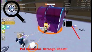 Roblox Pet sim vid (FIRST VID!) STRANGE CHEST????????