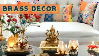 Diwali Brass Decor | How To Decorate With Brass