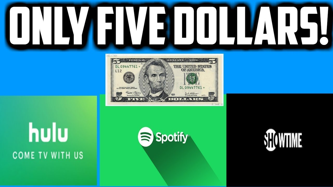 SPOTIFY PREMIUM, HULU, AND SHOWTIME FOR FIVE DOLLARS A MONTH   COLLEGE  STUDENTS #SAVEMONEY