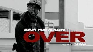 Ash Hamman - OVER feat. Bidz