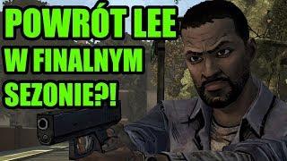 POWRÓT LEE W FINALNYM SEZONIE?! | The Walking Dead