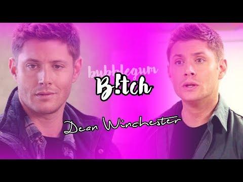 Dean Winchester • Bubblegum B!tch [+13x12]