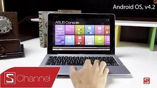 Schannel - Cách làm việc giữa 2 hệ điều hành Android, Windows 8 trên ASUS Trio - CellphoneS