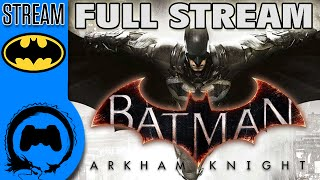TFS Streams: Batman Arkham Knight - 1 - FULL STREAM