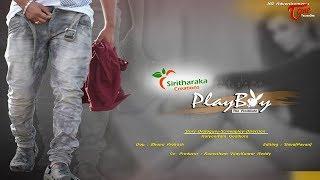 PLAY BOY | Latest Telugu Short Film 2017 | Directed by KALYAN RAM GADIKOTA - TeluguOneTV