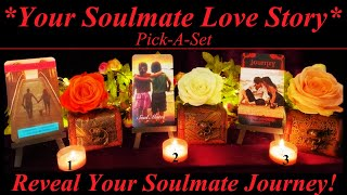 💖 Your Soulmate Love Story Journey 💖 Pick-A-Card