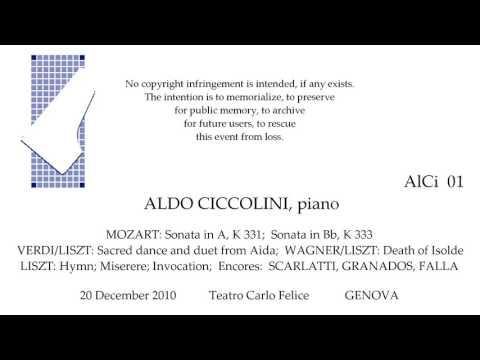 ALDO CICCOLINI  Live Recital 2010   MOZART  VERDI  WAGNER  LISZT    GENOVA