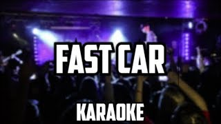Bars and Melody - Fast Car (Karaoke)