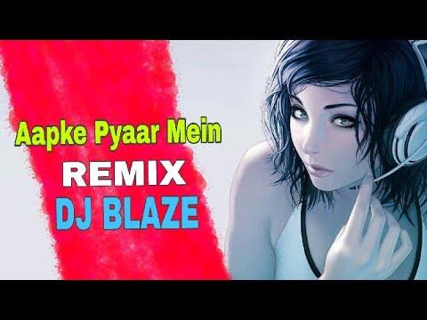 Aapke Pyaar Mein Hum Savarne Lage Remix (ChillOut Mix) | Bass Boosted | DJ Blaze | 2018 | Video