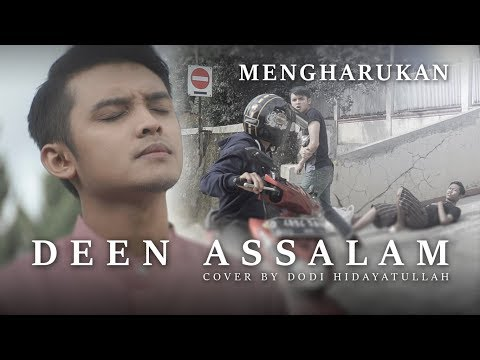 DEEN ASSALAM versi CERITA MENGHARUKAN | Cover by Dodi Hidayatullah
