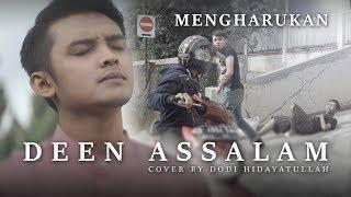 Video DEEN ASSALAM versi CERITA MENGHARUKAN | Cover by Dodi Hidayatullah download MP3, 3GP, MP4, WEBM, AVI, FLV Juli 2018